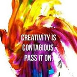 Creativity is contagious, pass it on